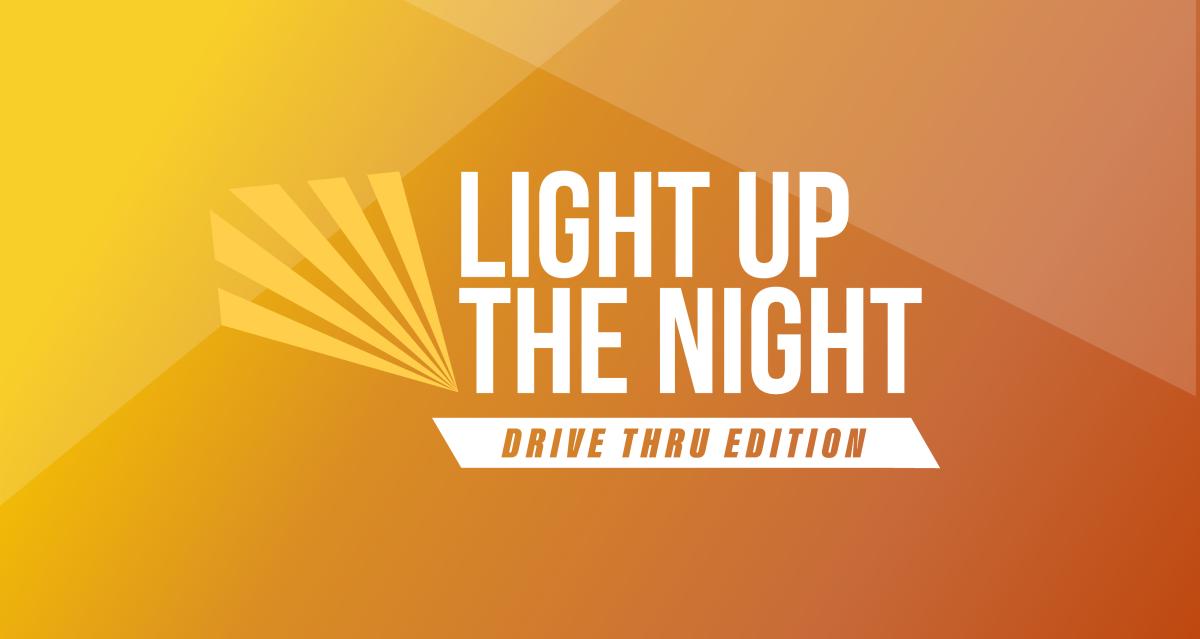 Light Up The Night: Drive Thru Edition