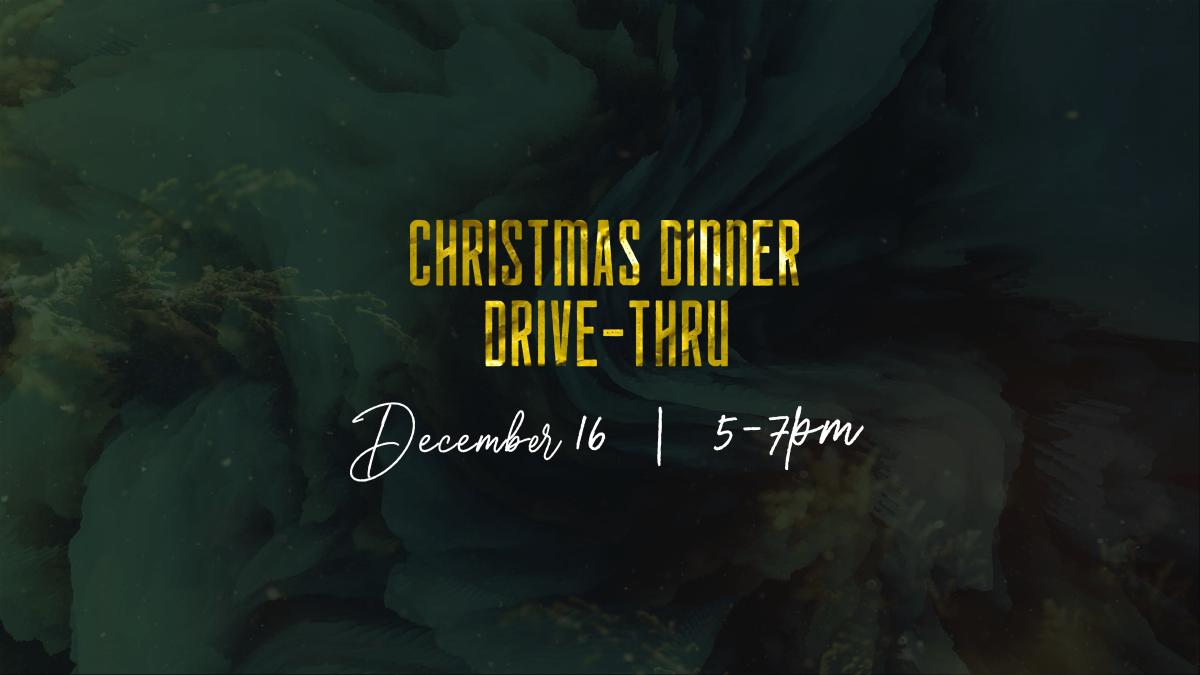 Christmas Dinner Drive-Thru