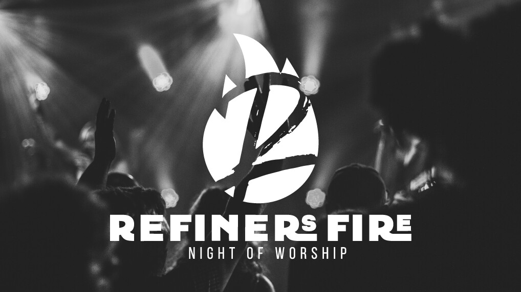 Refiners Fire Outdoor Night of Worship