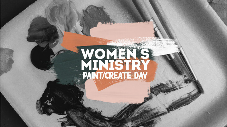 Paint/Create Day : Women's Ministry