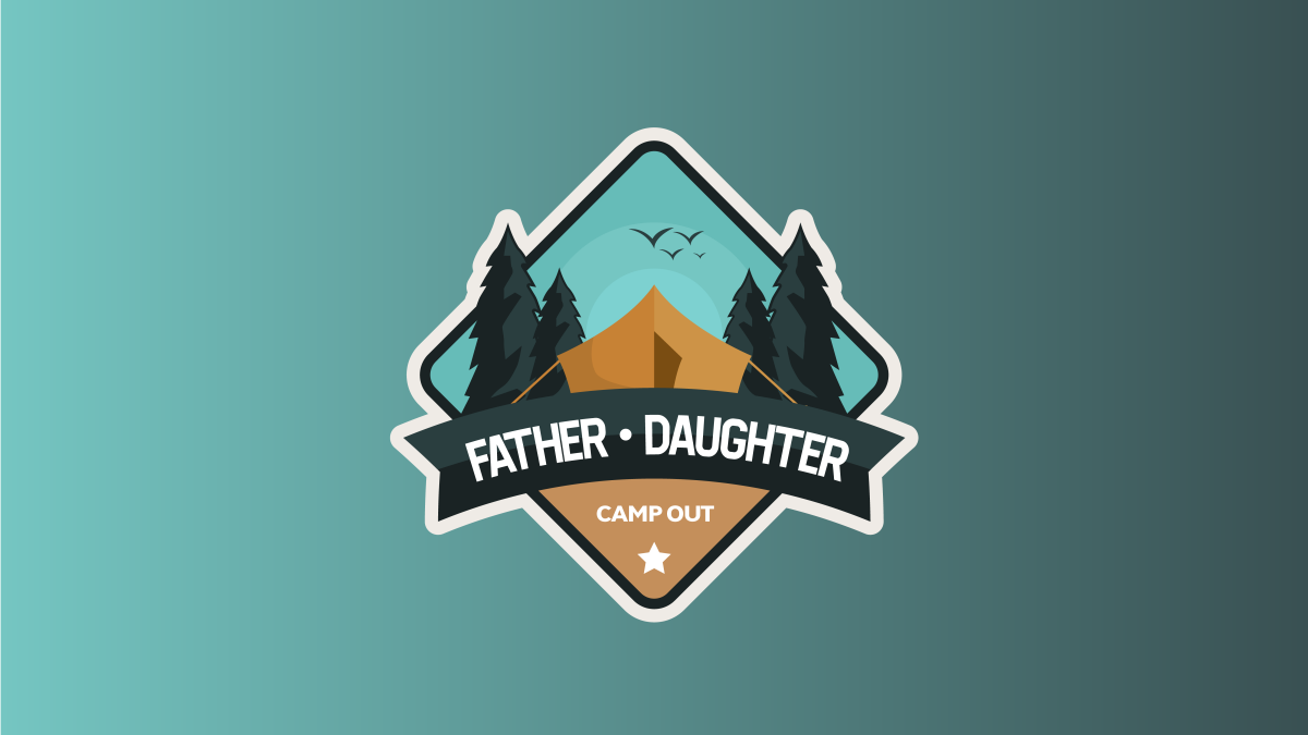 Father / Daughter Campout