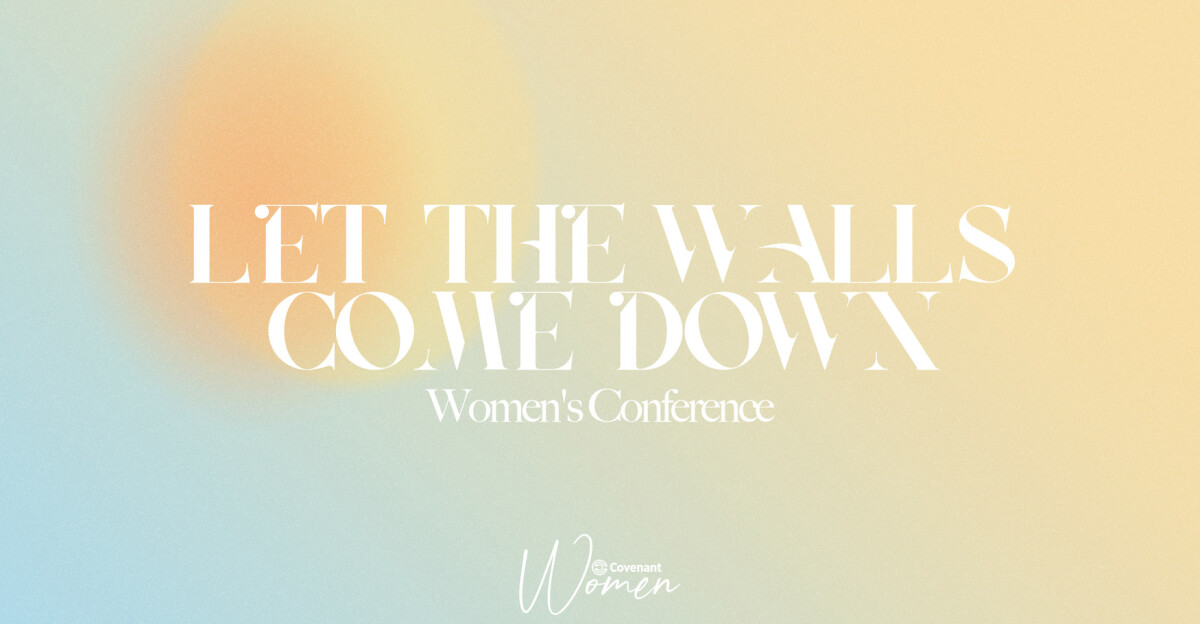 Let the Walls Come Down Women's Conference 2021